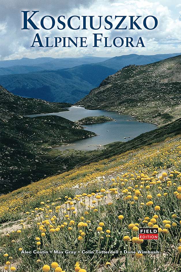 cover of Kosciuszko Alpine Flora: Field Edition