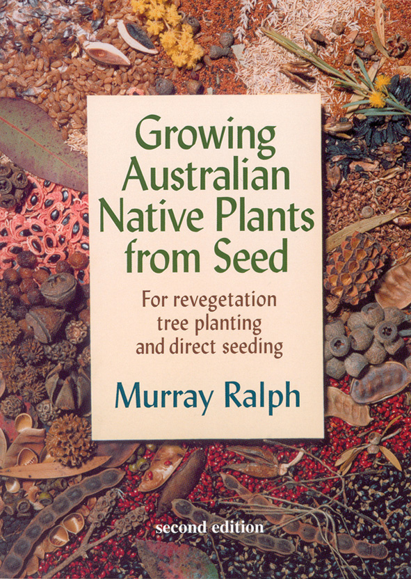 Cover image of Growing Australian Native Plants from Seed, featuring centr