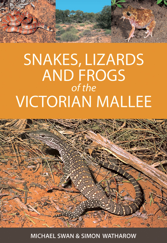 The cover image of Snakes, Lizards and Frogs of the Victorian Mallee, feat