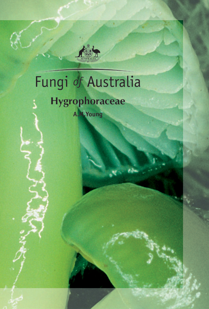 The cover image of Fungi of Australia: Hygrophoraceae, featuring three gre
