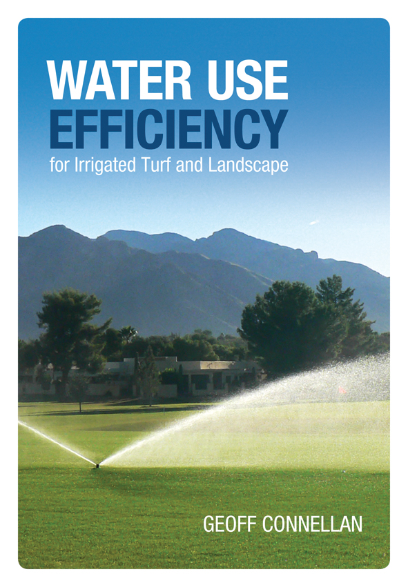 The cover image of Water Use Efficiency for Irrigated Turf and Landscape,