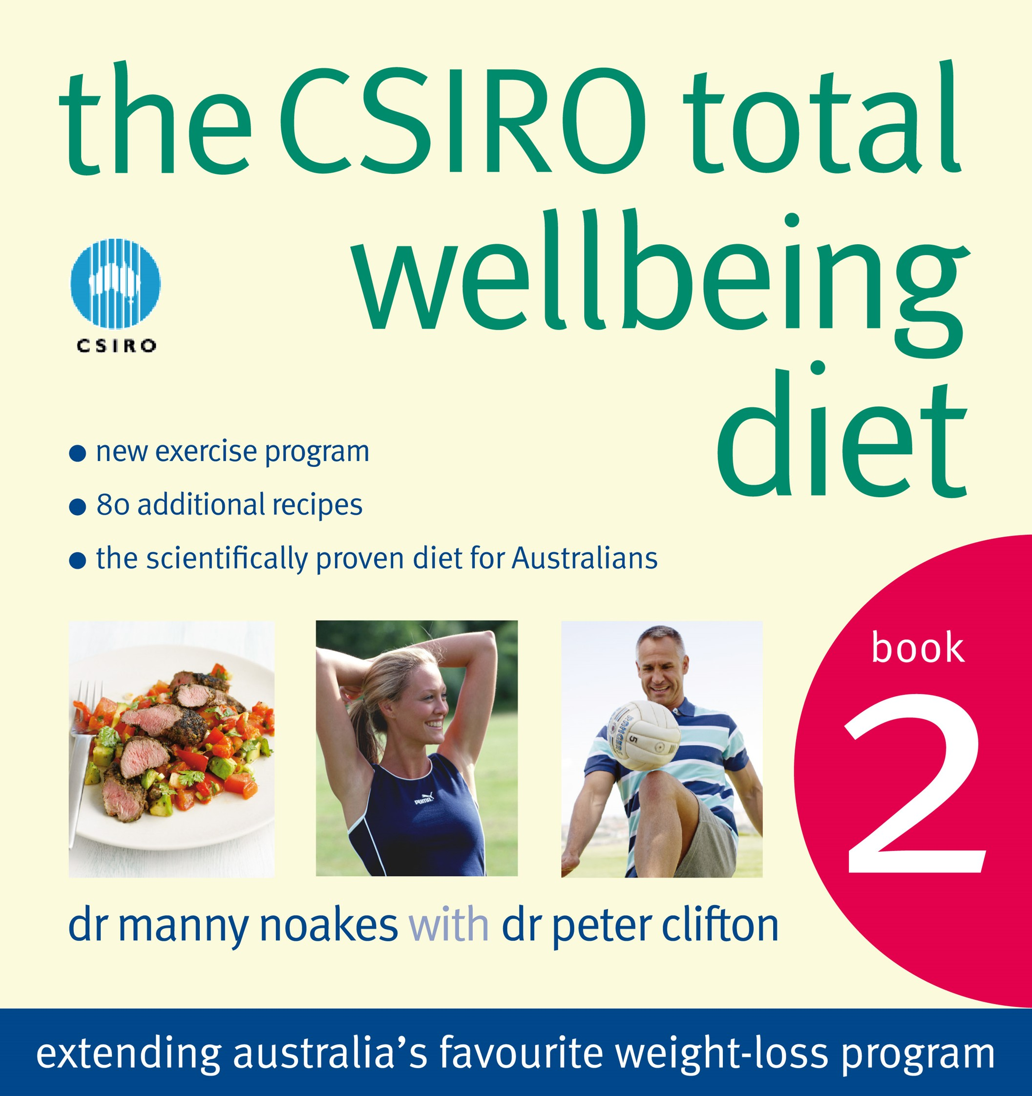 The Csiro Total Wellbeing Diet Book 2 Dr Manny Noakes Dr