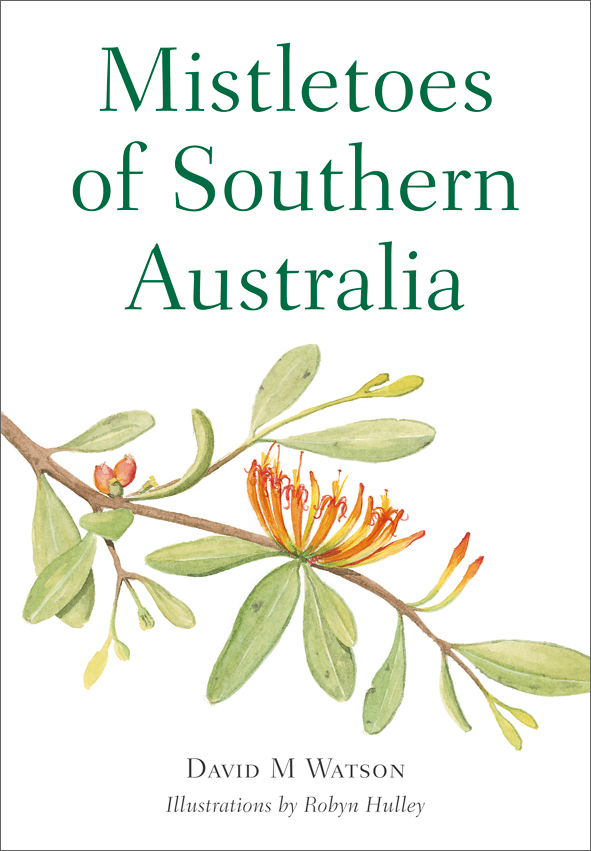 The cover image of Mistletoes of Southern Australia, featuring a mistletoe