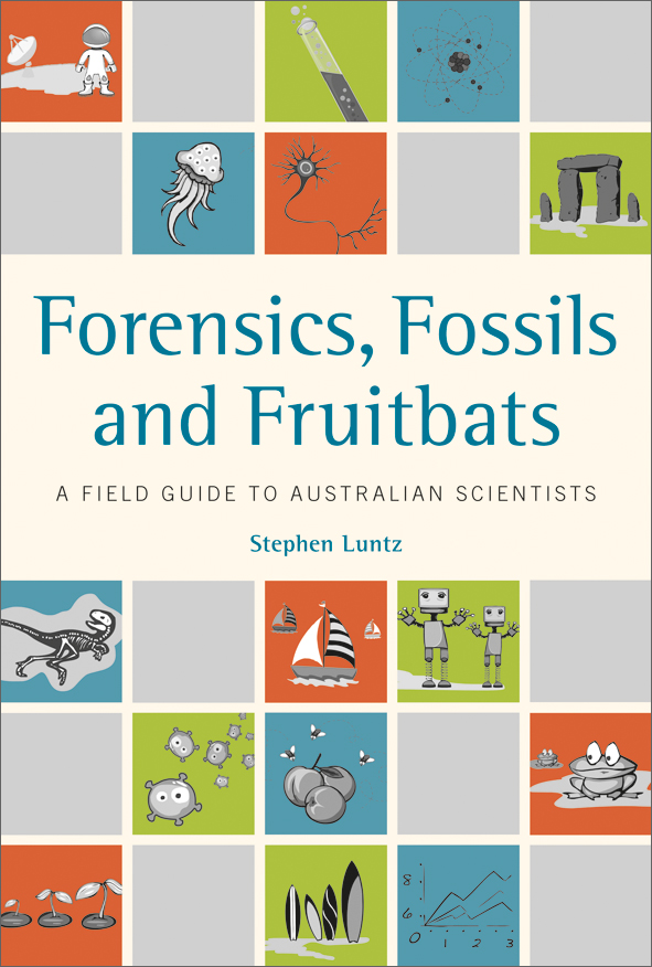 The cover image of Forensics, Fossils and Fruitbats, featuring orange, gre