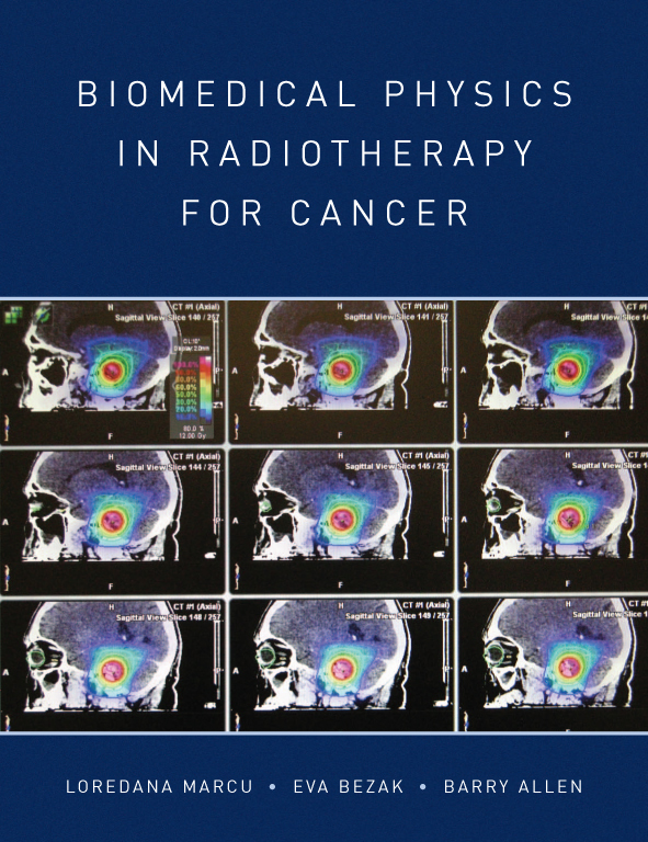 The cover image of Biomedical Physics in Radiotherapy for Cancer, featurin