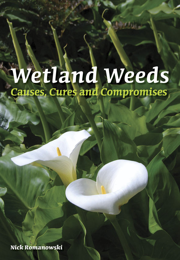 The cover image of Wetland Weeds, featuring two large white lillies amongs