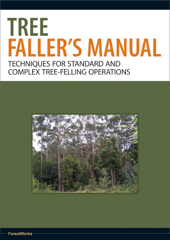 The cover image of Tree Faller's Manual, featuring a forest view of gumtre