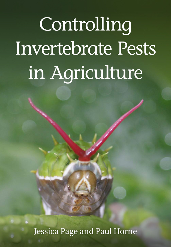 The cover image of Controlling Invertebrate Pests in Agriculture, featurin