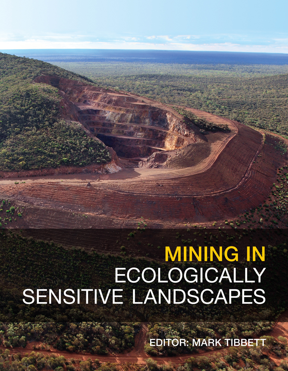 Cover image of Mining in Ecologically Sensitive Landscapes, featuring a ph