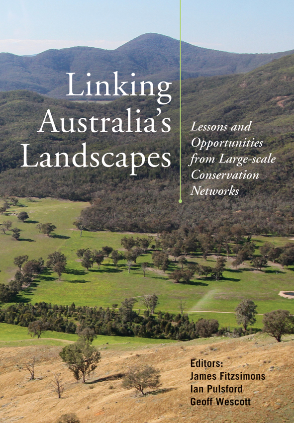 The cover image of Linking Australia's Landscapes, features a view of clea