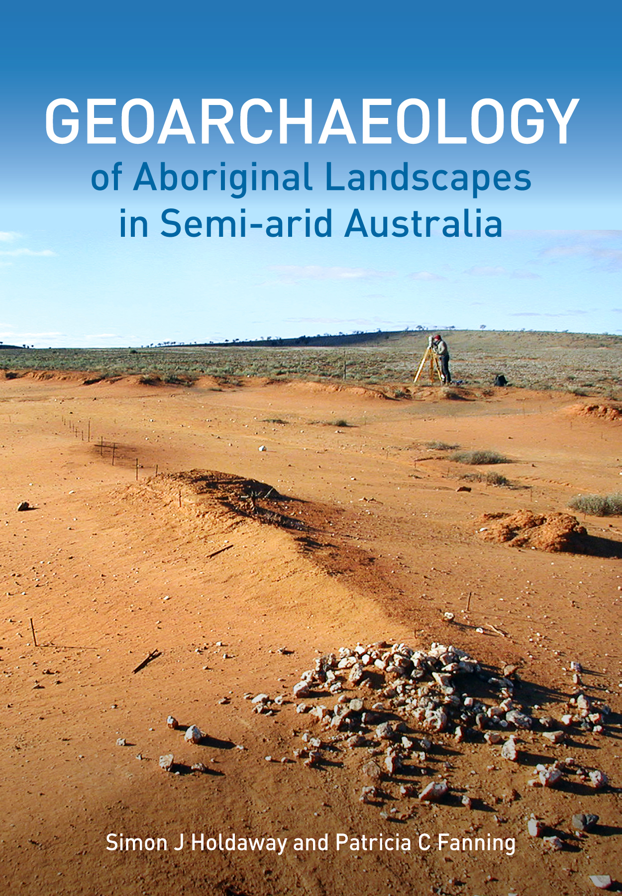 The cover image of Geoarchaeology of Aboriginal Landscapes in Semi-arid Au
