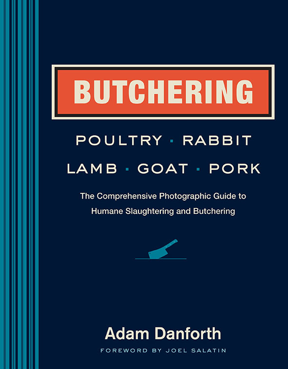 cover of Butchering Poultry, Rabbit, Lamb, Goat and Pork
