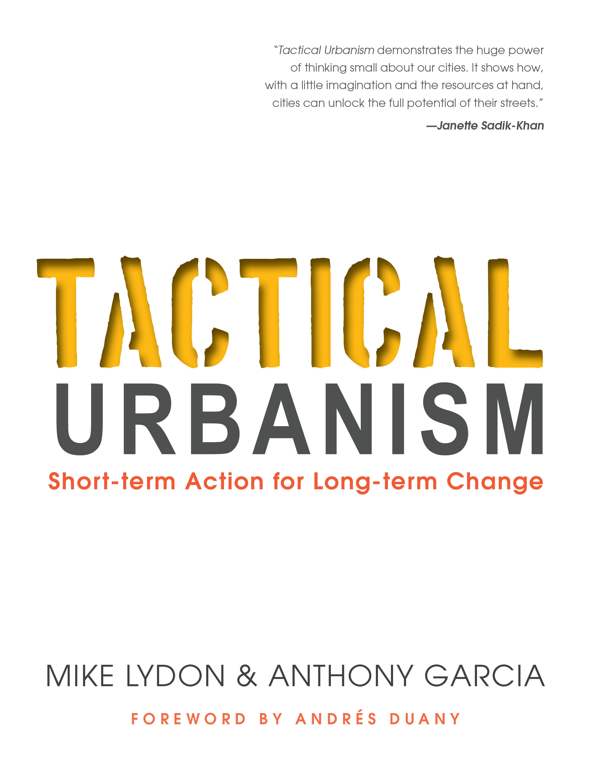tactical urbanism mike lydon anthony garcia  cover of tactical urbanism