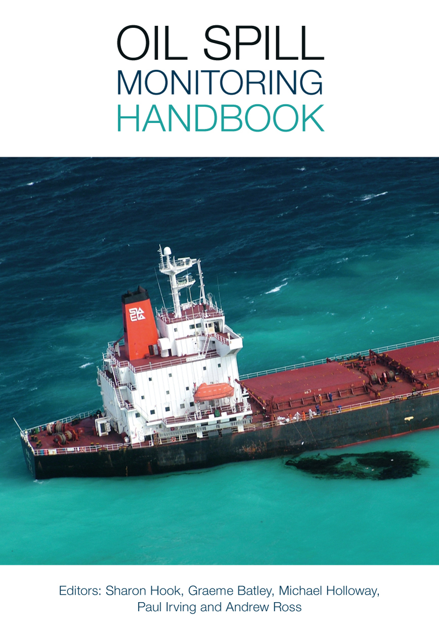 How Much Is An Oil Change >> Oil Spill Monitoring Handbook, Sharon Hook, Graeme Batley ...