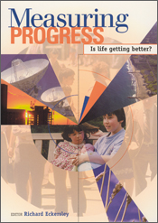 The cover image of Measuring Progress: Is Life Getting Better?, featuring