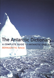 The cover image of The Antarctic Dictionary, featuring a white  Antarctic