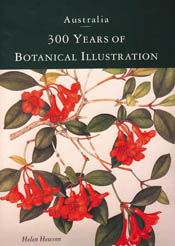 The cover image of Australia: 300 Years of Botanical Illustration, featuri