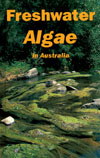 Cover image of Freshwater Algae in Australia, featuring a main image of wa