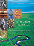 Cover image of Where River Meets Sea, featuring a montage of seven images
