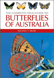 Complete Field Guide to Butterflies of Australia