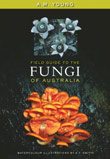A Field Guide to the Fungi of Australia cover image