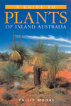 Cover image of A Guide to Plants of Inland Australia, featuring grass tree