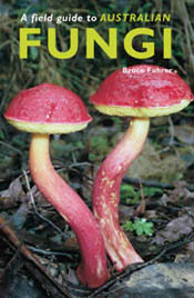 Cover image of Field Guide to Australian Fungi, featuring two red and yell