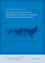 Australian Standard for the Construction of Premises and Hygienic Production of Poultry Meat for Human Consumption
