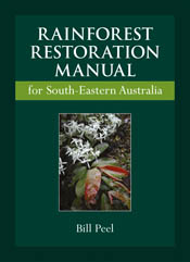 The cover image of Rainforest Restoration Manual for South-Eastern Austral
