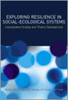 Exploring Resilience in Social-Ecological Systems