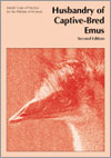 Model Code of Practice for the Welfare of Animals: Husbandry of Captive-Bred Emus