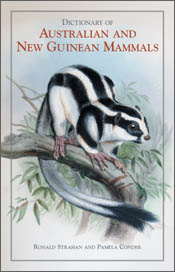 The cover image of Dictionary of Australian and New Guinean Mammals, featu