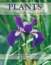 Plants: Their Use, Management, Cultivation and Biology