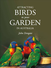 Attracting Birds to Your Garden in Australia