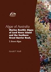 Algae of Australia: Marine Benthic Algae of Lord Howe Island and the Southern Great Barrier Reef