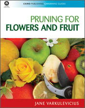 The cover image of Pruning for Flowers and Fruit, featuring a mixture of b