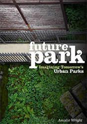The cover image of Future Park, featuring an over the top view of green pl