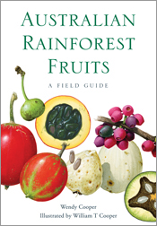 The cover image of Australian Rainforest Fruits, features illustrations of