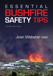 Essential Bushfire Safety Tips (CSIRO, 3rd edition 2012) is the unparalleled ready reference for the general public. CFA endorsed: 'Outstanding. A book that certainly could help save lives.'