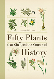 cover of Fifty Plants that Changed the Course of History
