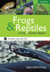 cover of Frogs and Reptiles of the Sydney Region: Updated Edition