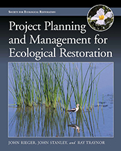 cover of Project Planning and Management for Ecological Restoration