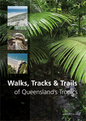 Walks, Tracks and Trails of Queensland's Tropics cover image