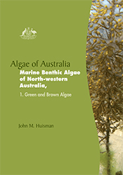 Algae of Australia: Marine Benthic Algae of North-western Australia