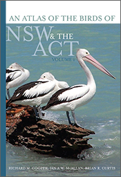 cover of An Atlas of the Birds of NSW and the ACT Volume 1