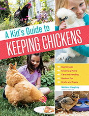 Kid's Guide to Keeping Chickens