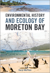 Environmental History and Ecology of Moreton Bay