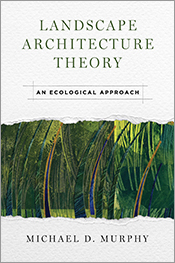 Landscape Architecture Theory