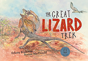 Cover of The Great Lizard Trek featuring a frilled-neck lizard looking at