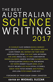 The Best Australian Science Writing 2017 cover image